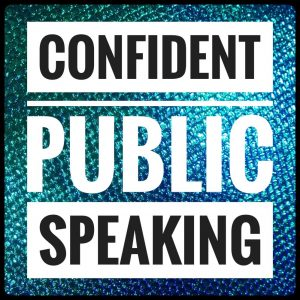 Confident Public Speaking [beginners] Brighton & beyond