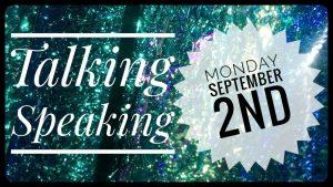Talking Speaking – new workshop